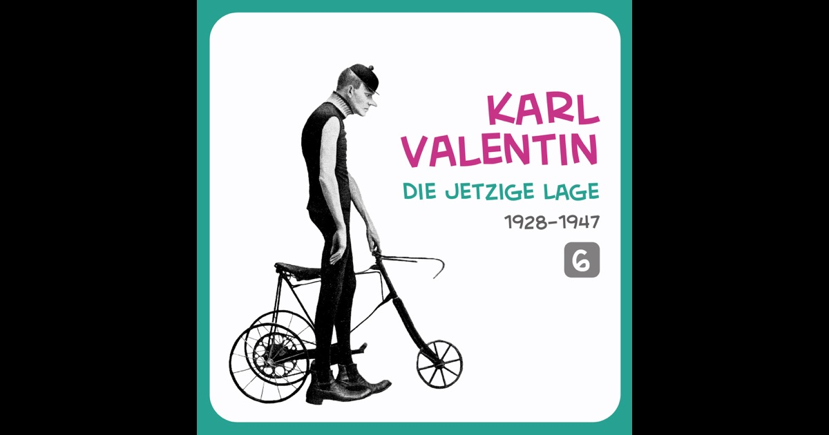 Die jetzige lage volume von karl valentin auf apple music