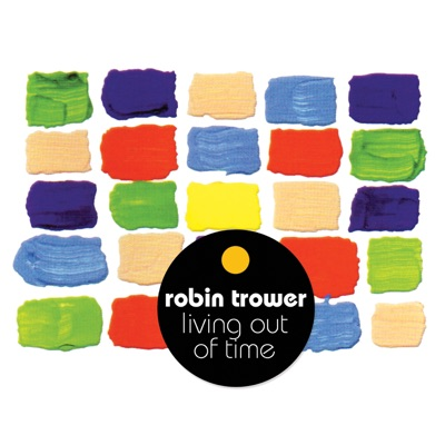 Living out of Time (Remastered) - Robin Trower