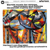 Bartók: Music for Strings, Percussion & Celesta - Hindemith: Symphony,