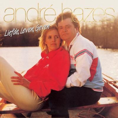 Liefde, Leven, Geven - André Hazes