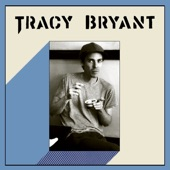 Tracy Bryant - Start the Motor
