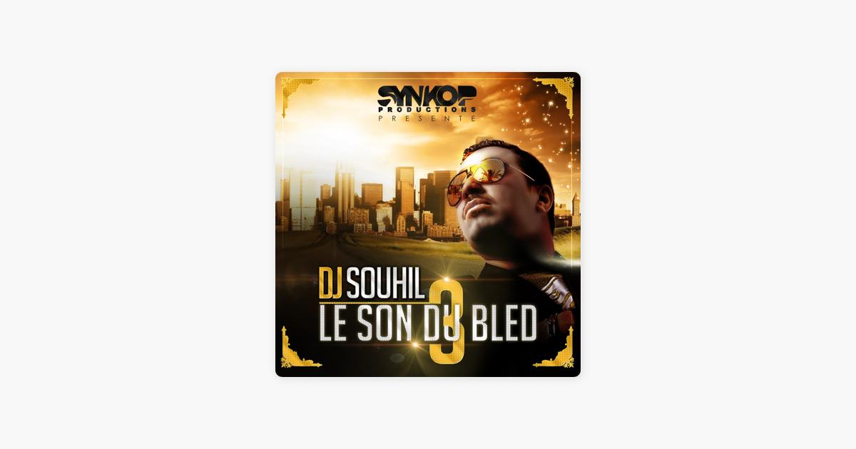 dj souhil le son du bled 2013