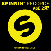 Spinnin' Records Ade 2013 (Amsterdam Dance Event 2013)