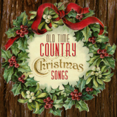 Old Time Country Christmas Songs