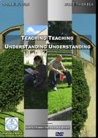Teaching Teaching & Understanding Understanding