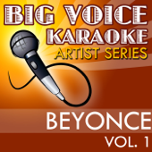 End Of Time In The Style Of Beyonce [Karaoke Version]  Big Voice Karaoke - Big Voice Karaoke