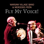 Warsaw Village Band - Fly My Voice! feat. Mercedes Peón