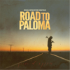 Various Artists - Road to Paloma (Original Motion Picture Soundtrack) artwork