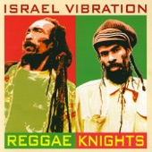 Israel Vibration - My Master's Will