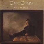 Guy Clark - Watermelon Dream