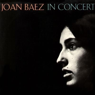 Joan Baez in Concert (Live) - Joan Baez