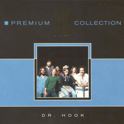 Dr. Hook: Premium Gold Collection