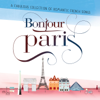 Bonjour Paris - Various Artists