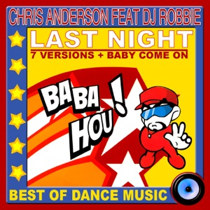 Chris Anderson - Baby Come On (feat. DJ Robbie) - Line Dance Music