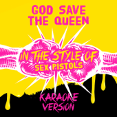 God Save the Queen (In the Style of Sex Pistols) [Karaoke Version]
