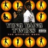 The Official Work, Ying Yang Twins