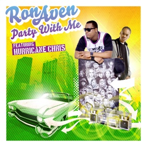 Party With Me (feat. Hurricane Chris) - Single Mp3 Download