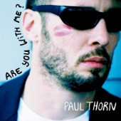 Paul Thorn - She Won't Cheat On Us