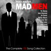 Mad About Mad Men - The Complete 100 Song Collection - Various Artists