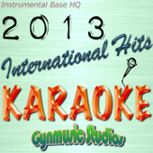 International Hits 2013 Karaoke (Instrumental Base HQ)