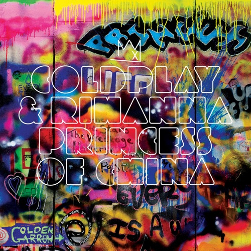 Coldplay & Rihanna - Princess of China - EP