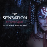 Sensation Into the Wild (Mixed by Nicky Romero & Mr. White)