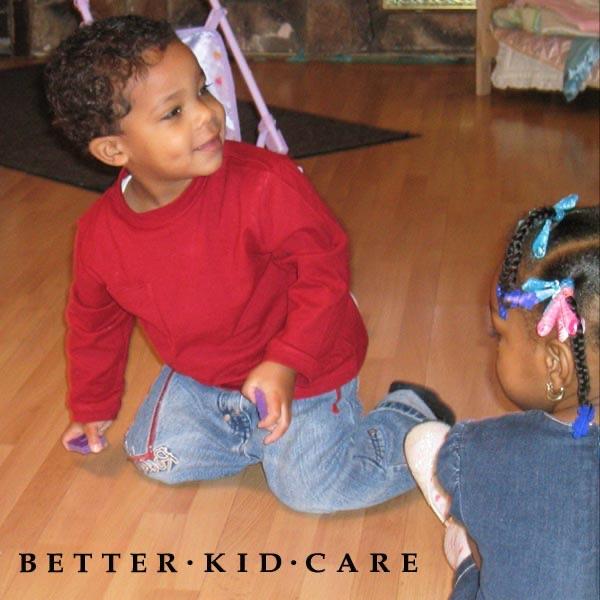 Better Kid Care