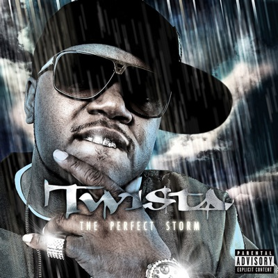 The Perfect Storm - Twista