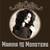 Marina and the Monsters