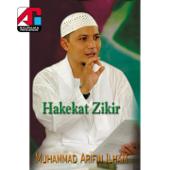 Hakekat Zikir-Muhammad Arifin Ilham