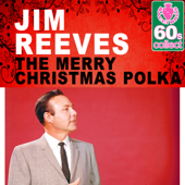 The Merry Christmas Polka (Remastered)-Jim Reeves