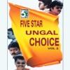 Five Star Ungal Choice, Vol.2