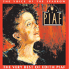 The Voice of the Sparrow - The Very Best of Édith Piaf - Edith Piaf