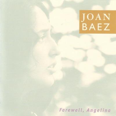 Farewell, Angelina (Bonus Track Version) - Joan Baez