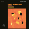 The Girl from Ipanema (Single Version) - Stan Getz & João Gilberto