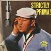 Strictly Prima!, Louis Prima & Sam Butera & The Witnesses