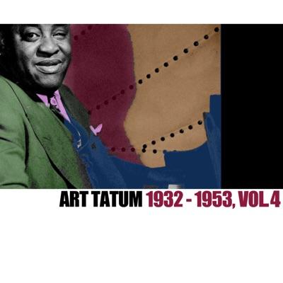 1932-1953, Vol. 4 - Art Tatum