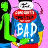 David Guetta & Showtek - Bad (feat. Vassy) [Radio Edit] ilustración