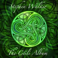 The Céili Album by Stephen Walker on Apple Music