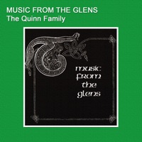 Music from the Glens by The Quinn Family on Apple Music