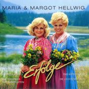 Servus, Gruezi und Hallo - Maria & Margot Hellwig - Maria & Margot Hellwig