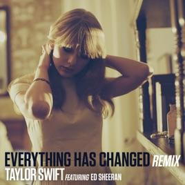 everything has changed remix feat ed sheeran