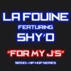 For my J's (feat. Shy D) [92100% hip-hop series] - Single, La Fouine