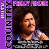 Essential Country - Freddy Fender - Freddy Fender