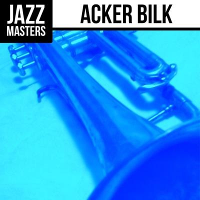 Jazz Masters: Acker Bilk - Acker Bilk