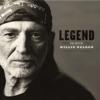 Legend - The Best of Willie Nelson - Willie Nelson