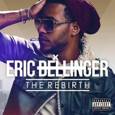 The Rebirth (Japan Edition) - Eric Bellinger