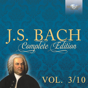 Various Artists - J.S. Bach: Complete Edition, Vol. 3/10