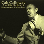 Cab Calloway And His Orchestra - Yaller