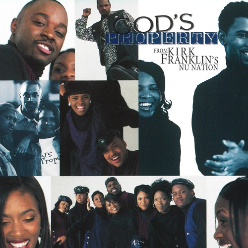 Kirk Franklin - God's Property from Kirk Franklin's Nu Nation